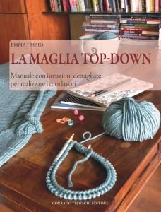 """Presentazione di """"La Maglia Top-Down"""" di Emma Fassio"""