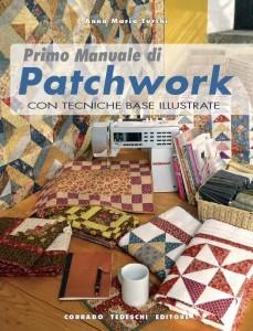 "Presentazione ""Primo Manuale di Patchwork"" di Anna Maria Turchi"
