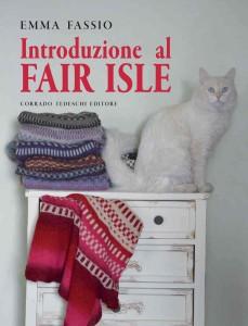 """Presentazione con Emma Fassio di """"Introduzione al Fair Isle"""""""