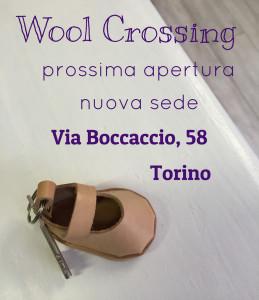 Dal 2 aprile Wool Crossing si trasferisce in Via Boccaccio, 58 – Torino