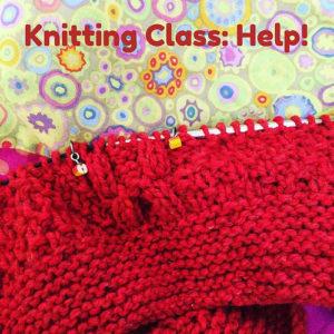 Knitting Class: Help!